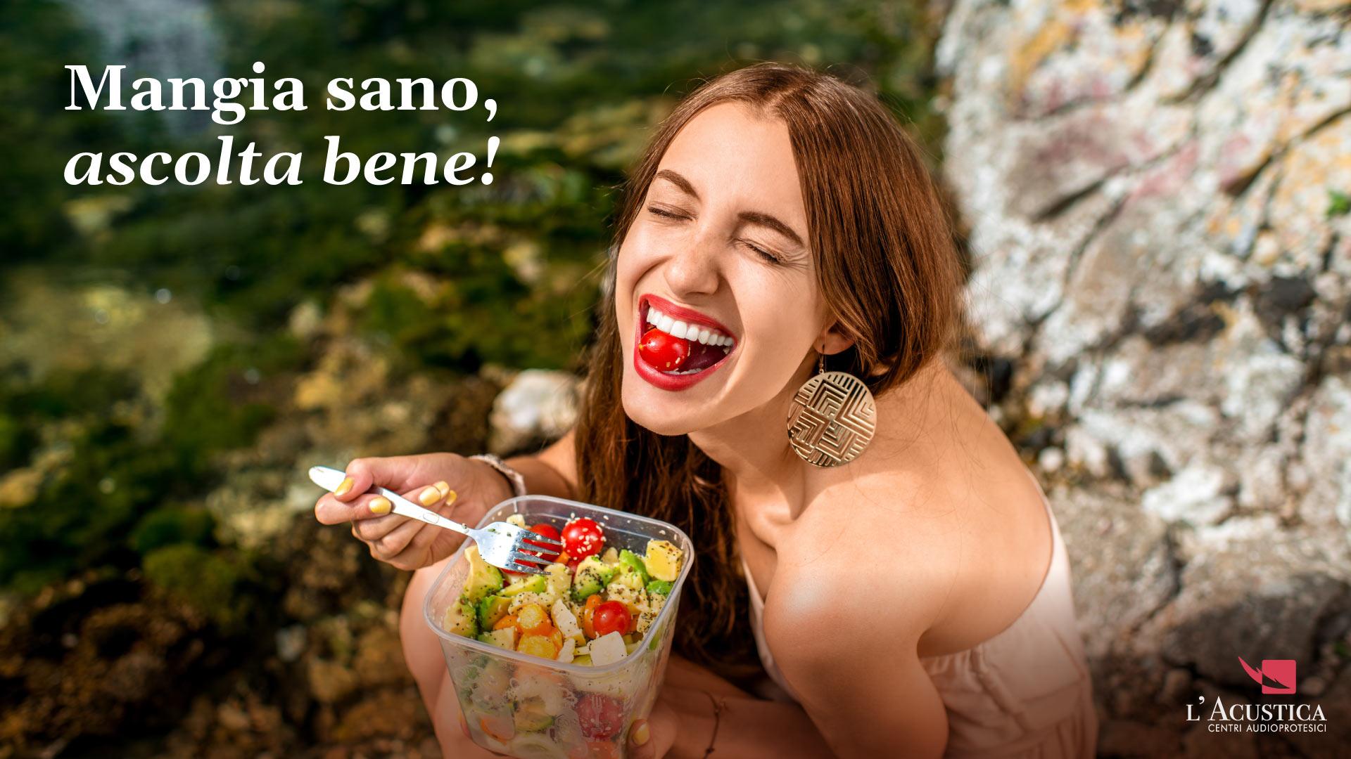Mangiare sano significa ascoltare bene!